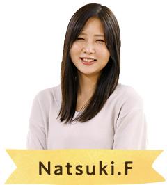 商品企画 Natsuki.F